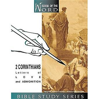2 Corinthians - Letters of Love and Admonition by Helen Silvey - Jeann