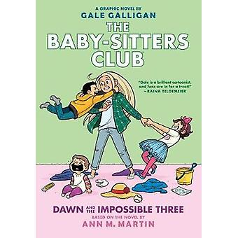 Baby-sitters Club Graphix - #5 Dawn and the Impossible Three by Gale G