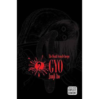Gyo - Volume 2 by Junji Ito - Junji Ito - Annette Roman - 97814215138