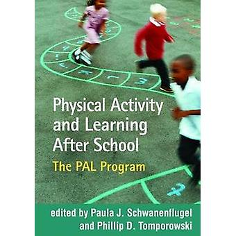 Physical Activity and Learning After School - The PAL Program by Paula