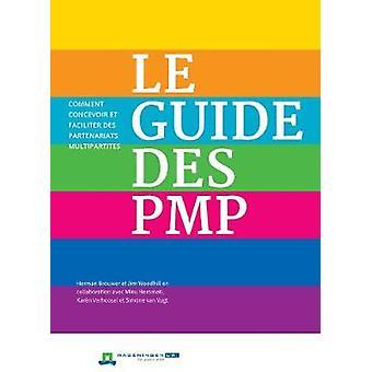 Le Guide des PMP - Comment concevoir et faciliter des partenariats mul