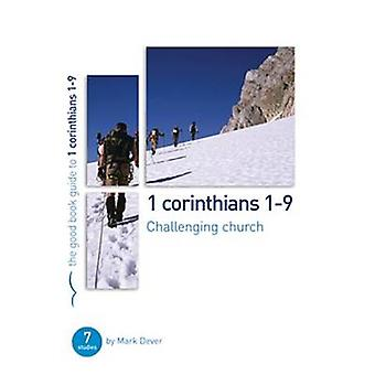 1 Corinthians 1-9 - Challenging Church by Mark Dever - 9781908317681 B