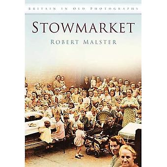 Stowmarket (Storbritannien i gamla fotografier)