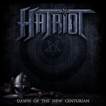 Hatriot - Dawn af nye Centurion [CD] USA importen