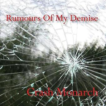 Crash Monarch - Rumours of My Demise [CD] USA import