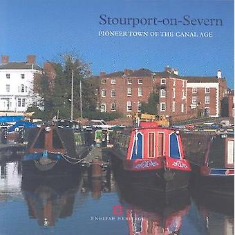 StourportonSevern  Pioneer Town of the Canal Age by Colum Giles