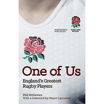 One of Us by Phil McGowan &  Rugby Football Union & Stuart Lancaster
