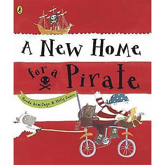 Een nieuwe thuis voor een piraat door Ronda Armitage - Holly Swain - 97801415002