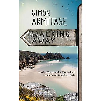 Gange unna (hoved) av Simon Armitage - Sue Roberts - 9780571298358 B