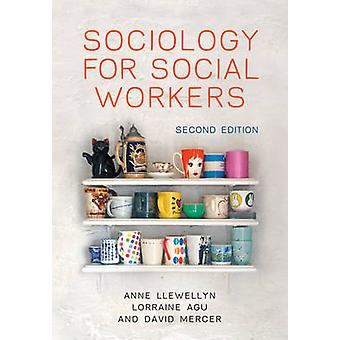 Soziologie für Sozialarbeiter/-innen (2nd Revised Edition) von Anne Llewellyn