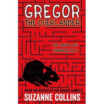 Gregor Overlander av Suzanne Collins - 9781407172583 bok