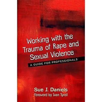 Arbejde med traumer af voldtægt og seksuel vold - en Guide til Prof