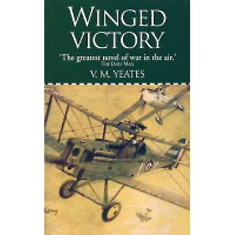 Winged Victory by V.M. Yeates - 9781904010654 Book