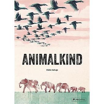 Animalkind by Pablo Salvaje - 9783791373027 Book