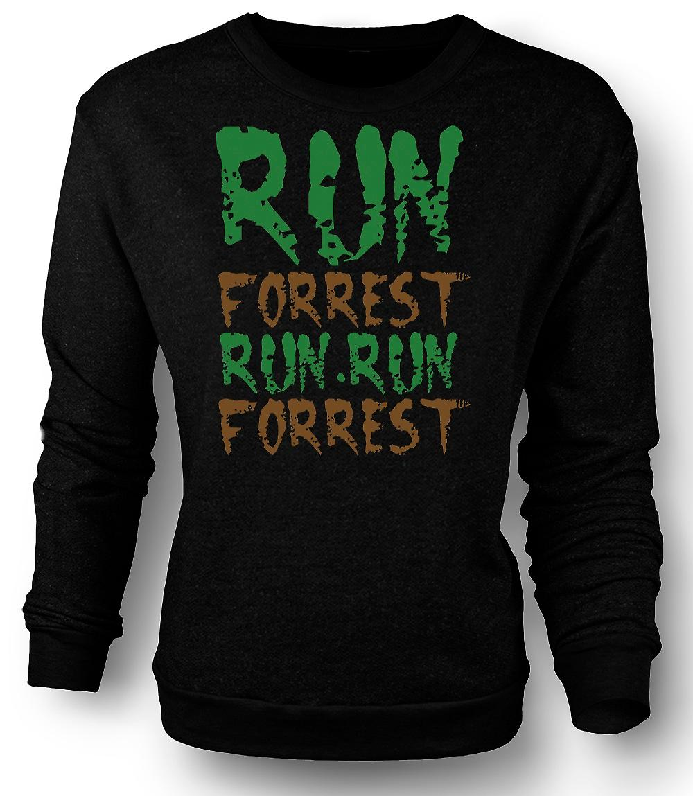 Mens Sweatshirt Run, Forrest, Run! - Funny Quote