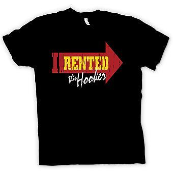Mens T-shirt - mietete ich diese Hooker - lustigen Witz