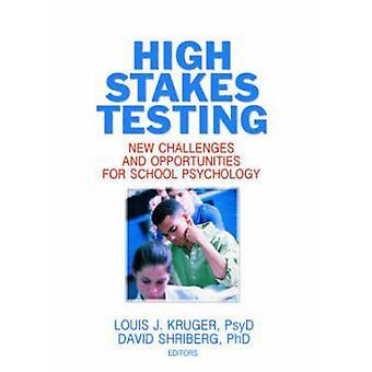 Tests de High Stakes - nouveaux défis et opportunités pour l'école Psyc
