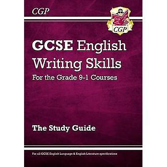 GCSE English Writing Skills Study Guide by CGP Books - CGP Books - 97