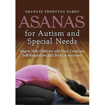 Asanas für Autismus und spezielle Bedürfnisse - Yoga für Kinder mit ihren