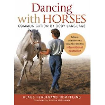 Dancing with Horses - Collected Riding on a Loose Rein - Trusting Harm