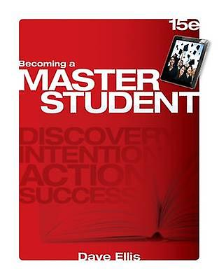 Becoming A Master Student (15th Revised edition) by Dave Ellis - 9781
