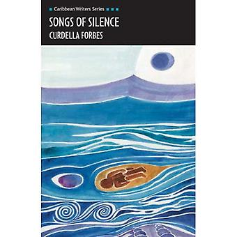 Songs of Silence (Caribbean Writers-serie)