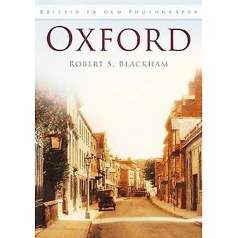 Oxford: En viejas fotografías (Gran Bretaña en viejas fotografías)