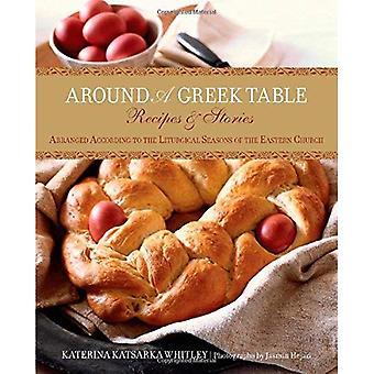 Autour d'une Table grecque: recettes; Histoires classées selon les saisons liturgiques de l'église d'Orient
