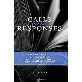 Calls and Responses: The American Novel of Slavery Since Gone with the Wind (Southern Literary Studies)