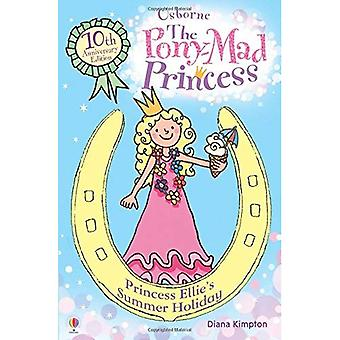 Princess Ellie's Summer Holiday: Bk.11 (Pony Mad Princess)
