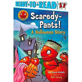 Frisson le-Jeans/Pantalons!: une histoire d'Halloween (fourmilière Kids (Ready-To-Read Qualtiy papier))