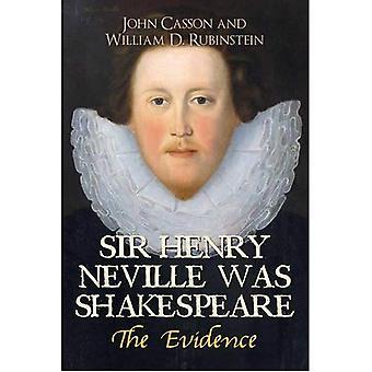 Sir Henry Neville war Shakespeare: Die Beweise