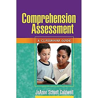 Comprehension Assessment: A Classroom Guide (Solving Problems in Teaching of Literacy)