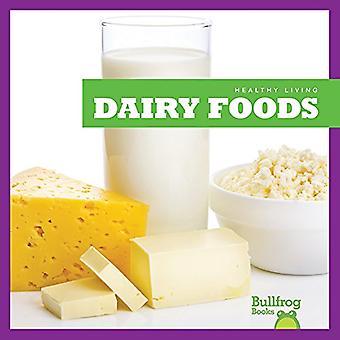 Dairy Foods (Healthy Living)
