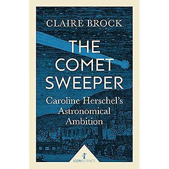 De komeet Sweeper (pictogram Science): Caroline Herschel van astronomische ambitie