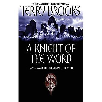 Un chevalier du mot: le mot et le vide: Book Two (mot & le vide)