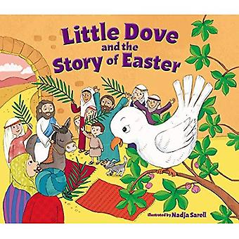 Little Dove and the Story of Easter [Board book]