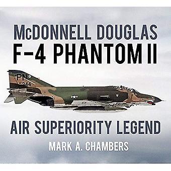McDonnell Douglas F-4 Phantom II: Air overlegenhet Legend