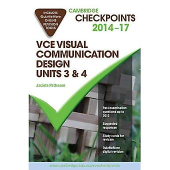 Cambridge Checkpoints: Cambridge Checkpoints VCE Visual Communication Design Units 3 and 4 2014-16