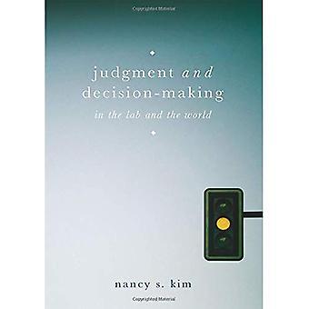 Tuomion ja päätöksenteko: Lab ja maailmassa