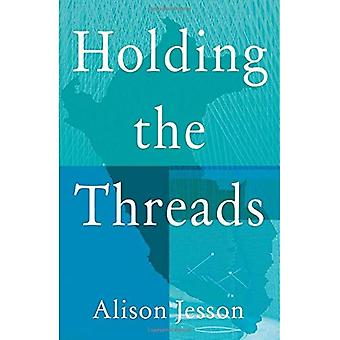 Holding the Threads