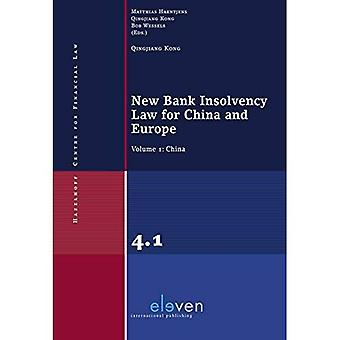 New Bank Insolvency Law for China and Europe: Volume 1: China