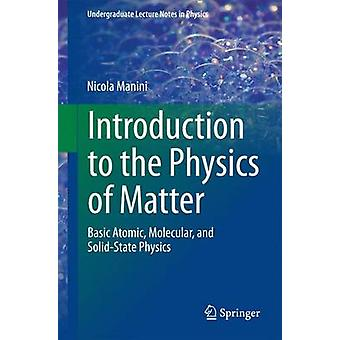 Introduction to the Physics of Matter by Nicola Manini