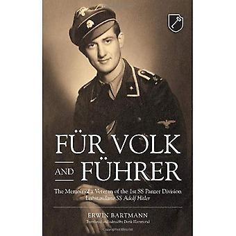 F�r Volk and F�hrer. The Memoir of a Veteran of the 1st SS Panzer Division Leibstandarte SS Adolf Hitler
