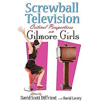 Televisión Screwball - perspectivas críticas en las chicas Gilmore por David