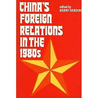 Kinas utrikespolitik på 1980-talet av Harding & Harry