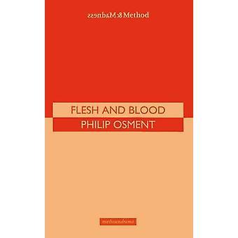 Kött och blod av Osment & Philip