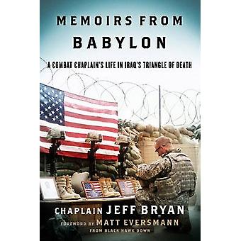 バビロンから回顧録 Eversmann & マシューによる死の Iraqs の三角形で戦闘司祭の生活