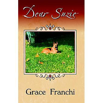 Dear Suzie by Franchi & Grace
