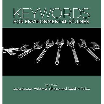 Keywords for Environmental Studies by Adamson & Joni